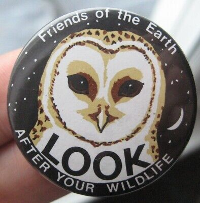 FRIENDS OF THE EARTH vintage 1980s  Wildlife Barn Owl CAMPAIGN tin pin BADGE