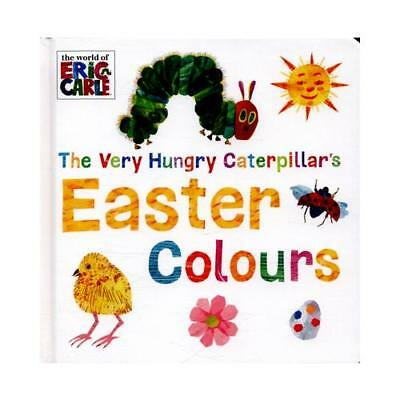 The Very Hungry Caterpillar's Easter Colours by Eric Carle (associated with w...