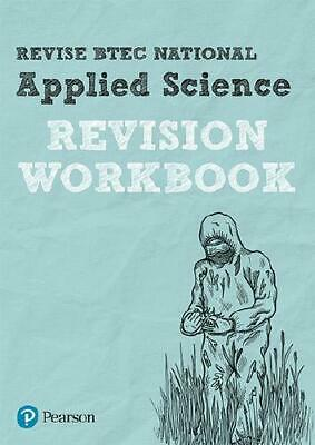 Revise BTEC National Applied Science. Revision Workbook by Chris Meunier (aut...
