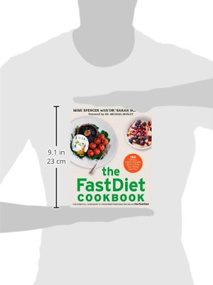 The FastDiet Cookbook: 150 Delicious, Calorie-Controlled Meals to Make Your Fast