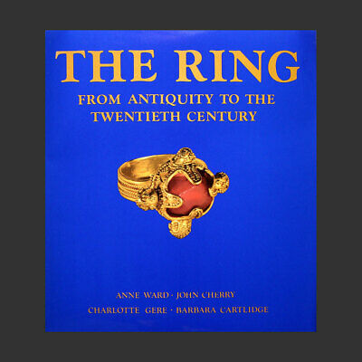 THE RING FROM ANTIQUITY TO THE TWENTIETH CENTURY • Ward - Cherry