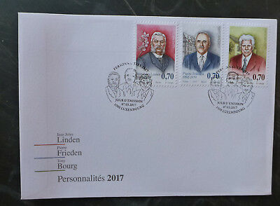 2017 Luxembourg Personalities Set Of 3 Stamps Fdc First Day Cover