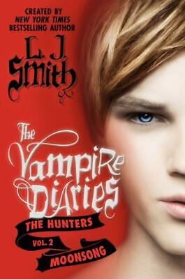 The Hunters/Moonsong (Vampire Diaries, Vol. 2)