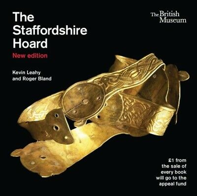 The Staffordshire Hoard (Paperback)