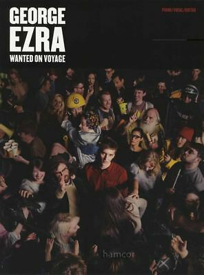George Ezra Wanted on Voyage Piano Vocal Guitar Sheet Music Book
