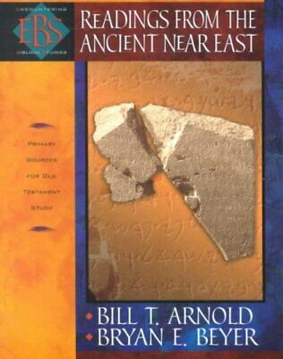 Readings from the Ancient Near East Primary Sources for Old Tes... 9780801022920