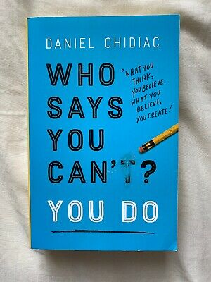 Who Says You Can't? You Do Daniel Chidiac Paperback Book