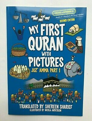 My First Quran With Pictures : Juz' Amma Part 1 Ages 6-12 Years New by Shereen