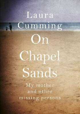 On Chapel Sands by Laura Cumming (author)