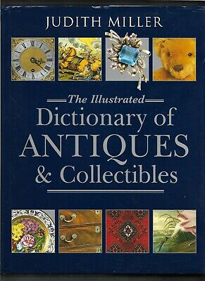 Dictionary of Antiques, Collectibles HB w/dj-Judith Miller-2001-416 pages
