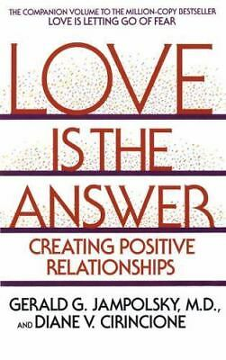 Love Is the Answer: Creating Positive Relationships, Cirincione, Diane V., Jampo