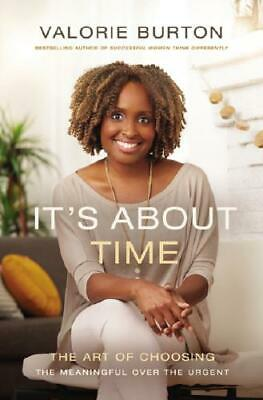 It's About Time by Valorie Burton (author)