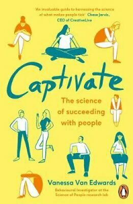 Captivate The Science of Succeeding with People 9780241309933 | Brand New