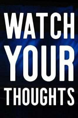 Watch Your Thoughts Daily Success, Motivation and Everyday Insp... 9781074258184