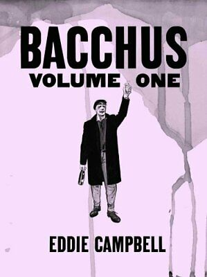 Bacchus Omnibus Edition Volume 1 by Eddie Campbell 9781603090261 | Brand New