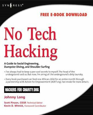 No Tech Hacking A Guide to Social Engineering, Dumpster Diving,... 9781597492157
