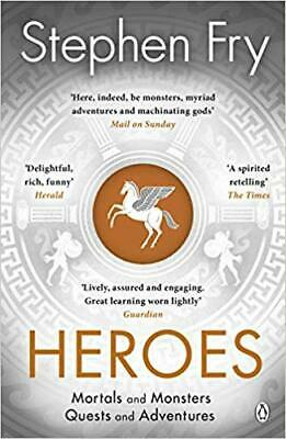 Heroes: Mortals and Monsters.. by Stephen Fry PAPERBACK 2019