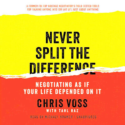 Never Split the Difference Negotiating As If Your Life Depended on It eBooks pdF