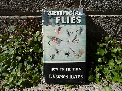 Vintage fishing book - Artificial flies - how to tie them by L.Vernon Bates 1956