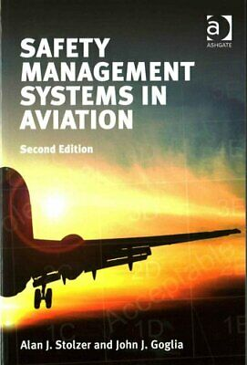 Safety Management Systems in Aviation by Alan J. Stolzer 9781472431783