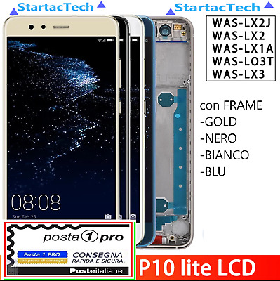 SCHERMO DISPLAY LCD VETRO TOUCH + FRAME Huawei P10 Lite WAS-LX1 WAS-LX1A POSTA1