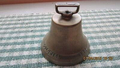 Brass Colonial Bell 1832 On One Side 1922 On The Other Side