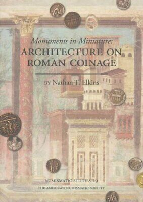 Monuments in Miniature Architecture on Roman Coinage 9780897223447 | Brand New