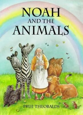 Noah and the Animals-Prue Theobalds, 9780216940031