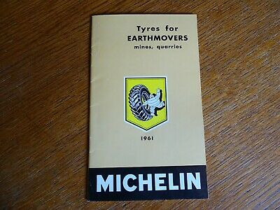 RARE ancien catalogue MICHELIN tyres for earthmovers mines quarries 1961