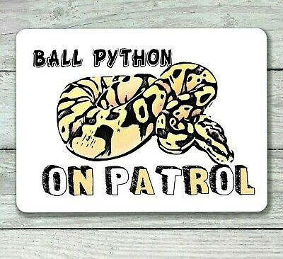 Ball python sign snake on patrol reptile hanging or fixed aluminium metal