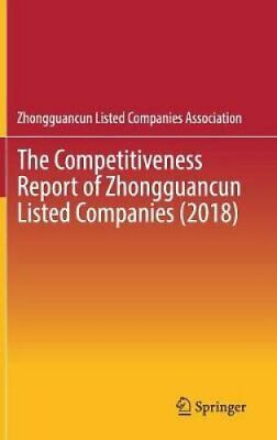 The Competitiveness Report of Zhongguancun Listed Companies (2018) 9789811376962