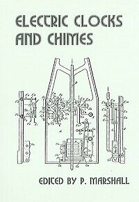 Electric Clocks & Chimes Book P Marshall