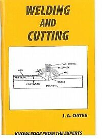 Welding And Cutting Book By J A Oates