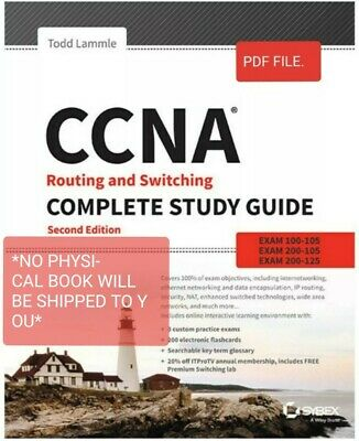 CCNA Routing and Switching study guide. Exams 100-105, 200-105, 200-125 (See des
