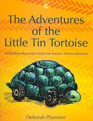The Adventures of the Little Tin Tortoise: A Self-esteem Story with...