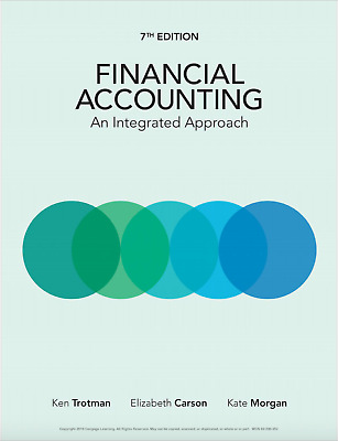 (Digital) Financial Accounting An Integrated Approach 7th Edition by Ken Trotman