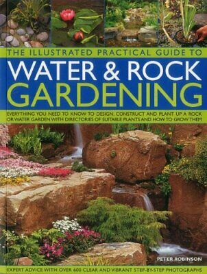 Illustrated Practical Guide to Water & Rock Gardening 9781780194073 | Brand