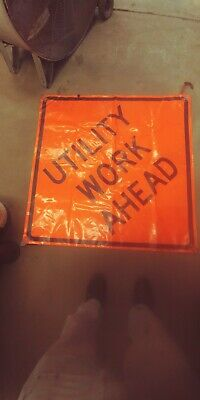 Utility Work Aheah Flouresent Orange 48 By 48 Roll Up With Sticks