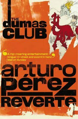 The Dumas Club by Arturo Perez-Reverte 9780099448594 | Brand New