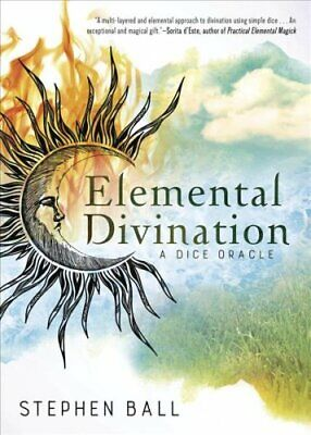 Elemental Divination A Dice Oracle by Stephen Ball 9780738754475 | Brand New