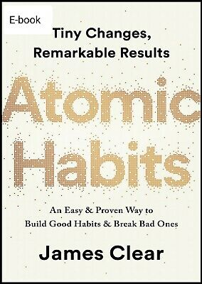 Atomic Habits: An Easy & Proven Way ...by James Clear (Read Description)