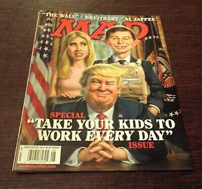 Mad Magazine Donald Trump Take Your Kids To Work Every Day August 2017 #546 Rare