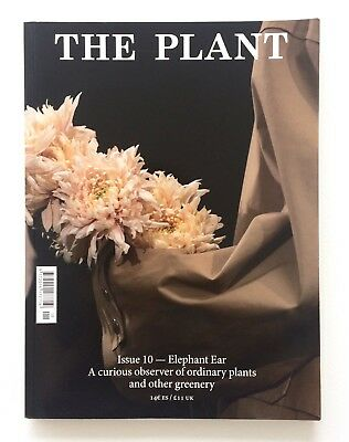 THE PLANT Magazine / Journal ISSUE 10 - ELEPHANT EAR Juergen Teller NICK KNIGHT