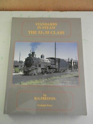 NSWGR STANDARDS IN STEAM. THE 53&55 CLASS By R.G. Preston. Soft Cover.