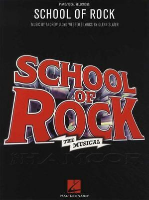 School of Rock The Musical Piano Vocal Selections Sheet Music Book Andrew Webber