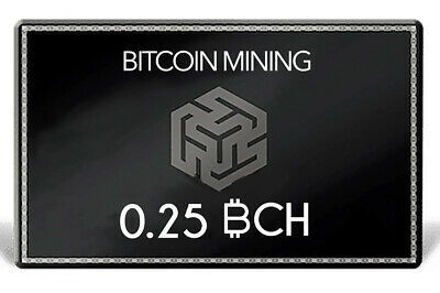 Bitcoin Cash 0.25 BCH | MINING CONTRACT | Crypto Currency | Top 4 Coin | Verkauf