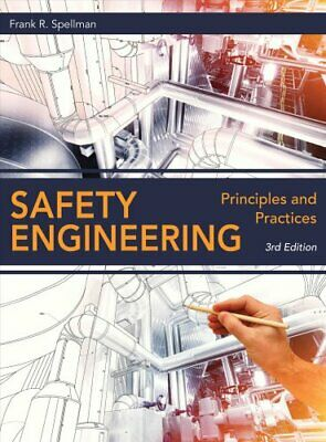 Safety Engineering Principles and Practices by Frank R. Spellman 9781598889802