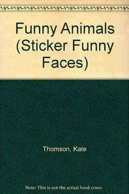 Funny Animals (Sticker Funny Faces)-Kate Thomson