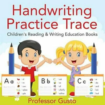 Handwriting Practice Trace: Children's Reading & Writing Education Books by...