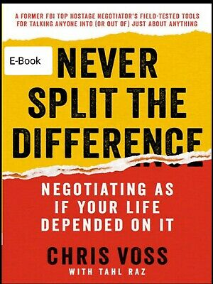 Never Split the Difference: Negotiating As.. by Chris Voss (Read Description)